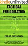 Tactical Periodization: A Practical A...