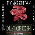 Dust of Eden   Thomas Sullivan