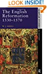 The English Reformation 1530 - 1570 (...