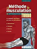 M�thode de Musculation - Optimisation Turbo de Olivier Lafay (2007) Broch�