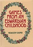 Games from an Edwardian Childhood (0715383175) by Rosaleen Cooper