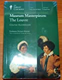Museum Masterpieces: The Louvre (with Course Guidebook)