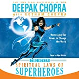 img - for The Seven Spiritual Laws of Superheroes: Harnessing Our Power to Change the World book / textbook / text book