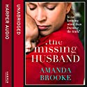 The Missing Husband Hörbuch von Amanda Brooke Gesprochen von: Julia Barrie