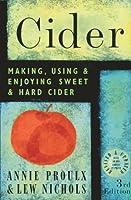 Cider: Making, Using & Enjoying Sweet & Hard Cider, 3rd Edition (English Edition)