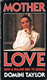img - for MOTHER LOVE book / textbook / text book