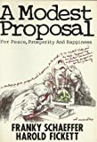 A Modest Proposal (0840759215) by Schaeffer, Franky