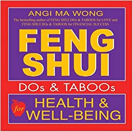 Feng Shui Do 39 S And Taboos For Health And Well