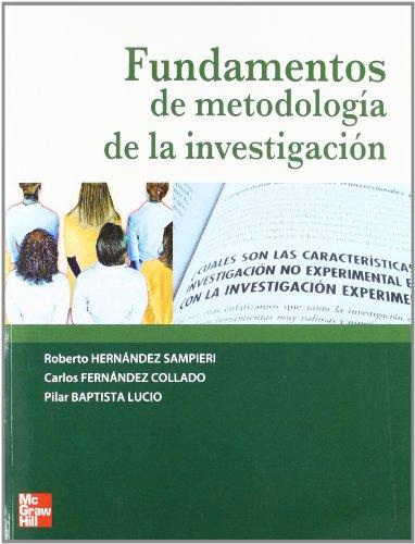 FUNDAMENTOS DE LA METODOLOGIA DE LA INVESTIGACION