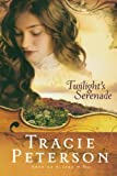 Twilight's Serenade (Song of Alaska Series, Book 3) (0764201530) by Peterson, Tracie