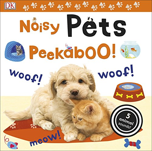 Noisy Pets Peekaboo! (Noisy Peekaboo!)