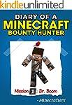 MINECRAFT: Diary of a Minecraft Bount...