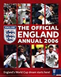 The Official FA England Annual 2006 (0007214847) by Anon`