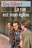 echange, troc Guy Gilbert - La Rue est mon église