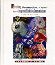 Advertising Promotion and Other Aspects of Integrated Marketing Communications by Shimp