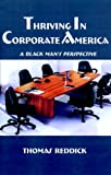 Thriving in Corporate America: A Black Mans Perspective