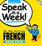 echange, troc Donald S. Rivera - Speak in a Week! French Week Four: See, Hear, Say & Learn