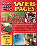 img - for A Teen's Guide to Creating Web Pages and Blogs book / textbook / text book