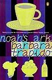 Noah's Ark (0140274928) by Trapido, Barbara