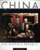 img - for CHINA: 50 Years Inside the People's Republic book / textbook / text book