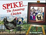 Spike, The Amazing Chicken