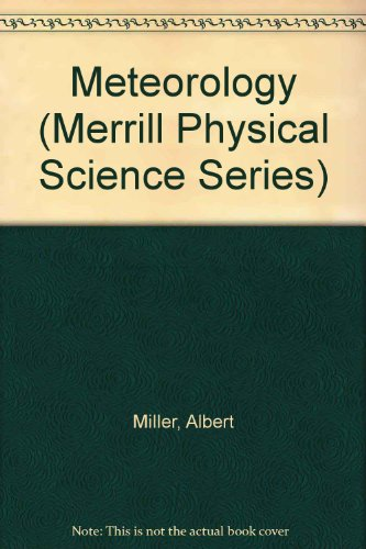 Meteorology (Merrill Physical Science Series)