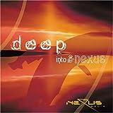 echange, troc Various - Deep Into the Nexus