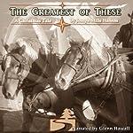 The Greatest of These | Joseph Mills Hansen