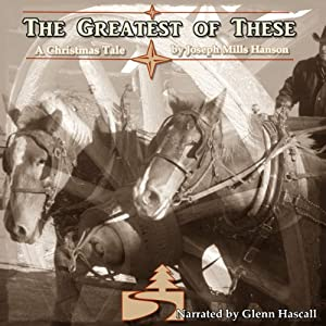 The Greatest of These | [Joseph Mills Hansen]