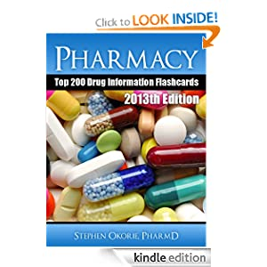 Pharmacy Top 200 Drug Information Flashcards STEPHEN OKORIE
