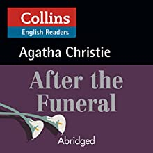 After the Funeral: B2 (Collins Agatha Christie ELT Readers) Audiobook by Agatha Christie Narrated by Roger May