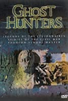 Ghosthunters - Legends Of The Legionnaires / Spirits Of The Civil War / Phantom Schoolmaster [DVD]