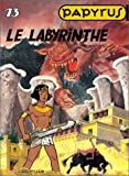 Papyrus, tome 13 : le labyrinthe