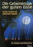 Die Geheimnisse der guten Erde (3930243105) by Peter Tompkins