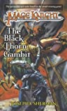 Mage Knight 4: The Black Thorn Gambit (0345459717) by Sherman, Josepha