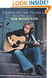 Hymns to the Silence: Inside the Words and Music of Van Morrison