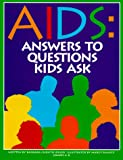 img - for AIDS-- Answers to Questions Kids Ask book / textbook / text book