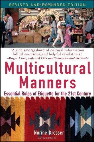 Multicultural Manners: Essential Rules of Etiquette for...