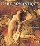 echange, troc Ariel Denis, Isabelle Julia - L'art romantique