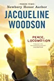 Peace, Locomotion (014241512X) by Woodson, Jacqueline