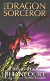The Dragon Sorcerer (0743475291) by Betancourt, John Gregory
