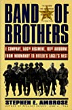 Band of Brothers: E Company, 506th Regiment, 101st Airborne from Normandy to Hilter's Eagle'Snest (0671867369) by Ambrose, Stephen E.