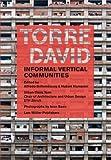 サムネイル:イワン・バーンの写真を使用したベネズエラの高層ビル「トーレ・デ・ダビ」を特集した書籍『Torre David: Informal Vertical Communities』