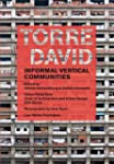 Torre David: Informal Vertical Commun...
