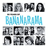 Bananarama 30 Years of Bananarama
