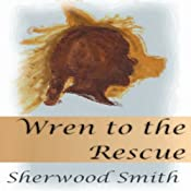 Wren to the Rescue | Sherwood Smith