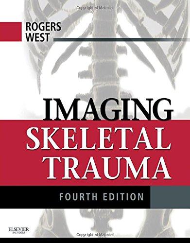 Imaging Skeletal Trauma, 4e