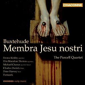Buxtehude: Membra Jesu Nostri / Laudate Pueri Dominum