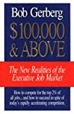 $100,000 And Above: The New Realities of the Executive Job Market