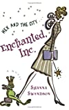 Enchanted, Inc. (Katie Chandler, Book 1)